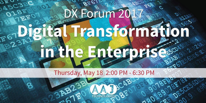 DX Forum 2017: Digital Transformation in the Enterprise