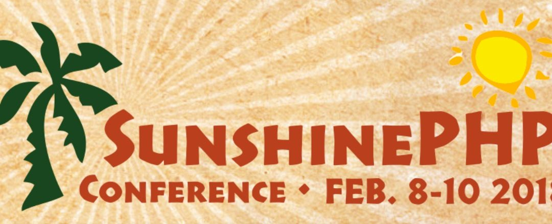 SunshinePHP Conference – Feb 8-10
