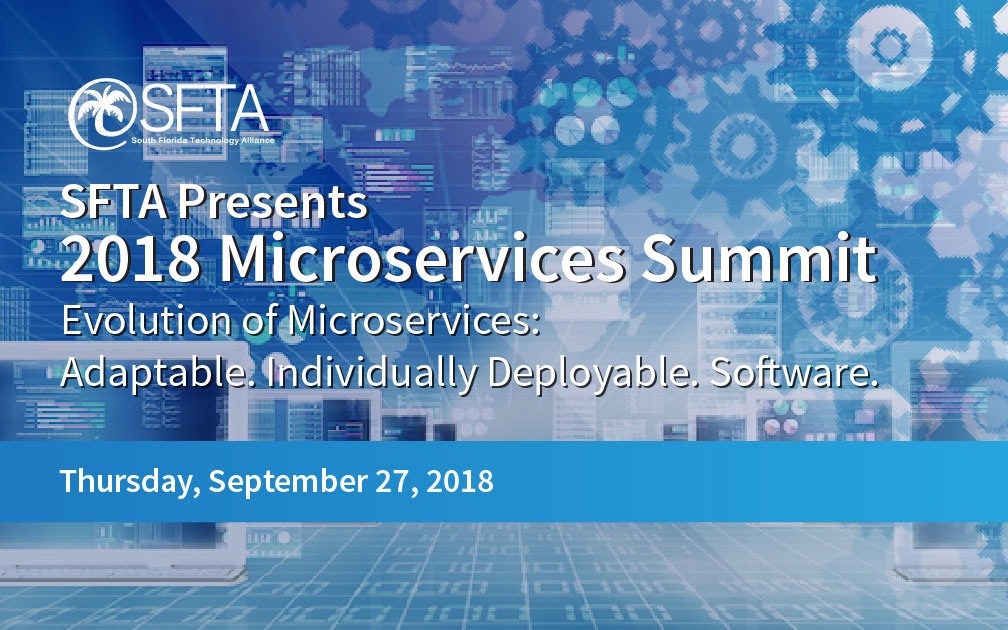 SFTA Presents 2018 Microservices Summit