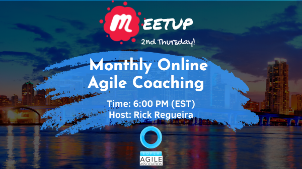 [Online] Monthly Online Agile Coaching Meetup (Remote Connections)
